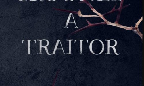 Crowned A Traitor – Kate Callaghan