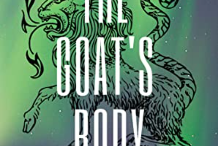 Project Chimera: The Goat's Body – S.H. Steele